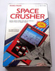 Radio Shack: Space Crusher , 60-2198